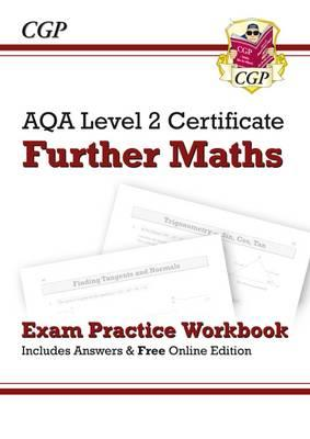 AQA Level 2 Certificate in Further Maths - Exam Practice Workbook (with Answers & Online Edition)