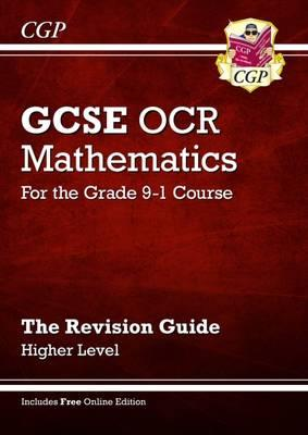 New GCSE Maths OCR Revision Guide: Higher - for the Grade 9-1 Course (with Online Edition)