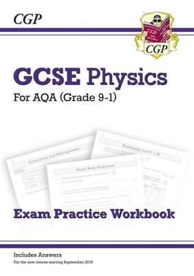 New Grade 9-1 GCSE Physics: AQA Exam Practice Workbook (with Answers)