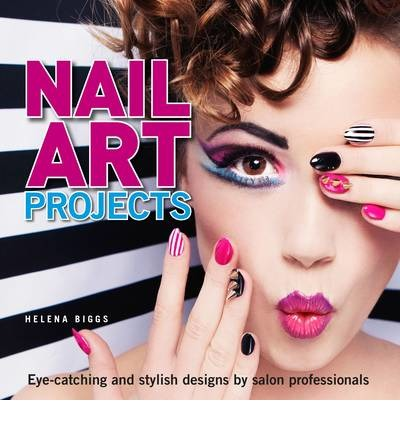 Nail Art Projects : Eye-Catching and Stylish Designs by Salon Professionals