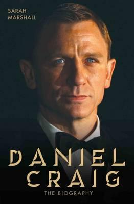 Daniel Craig : The Biography