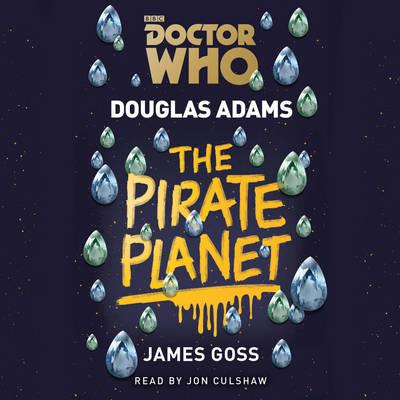 Doctor Who: The Pirate Planet : 4th Doctor Novelisation