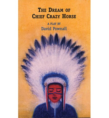 The Dream of Chief Crazy Horse