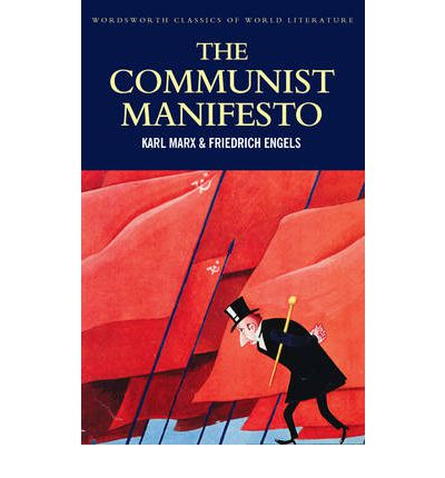 The Communist Manifesto; The Condition of the Working Class in England in 1844; Socialism: Utopian and Scientific