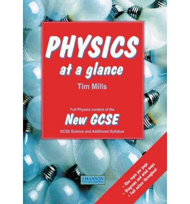 Physics at a Glance : Full Physics Content of the New GCSE