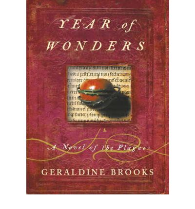 year of wonders by geraldine brooks Year of wonders has 113,313 ratings and 8,418 reviews jeffrey said: my tom died as babies do, gently and without complaint because they have been such.