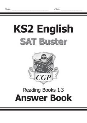 KS2 English SAT Buster: Reading Answer Book (for the New Curriculum)