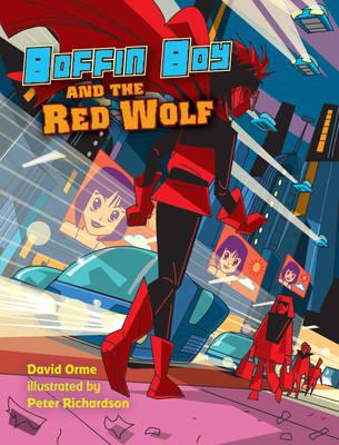 Boffin Boy and the Red Wolf: v. 8