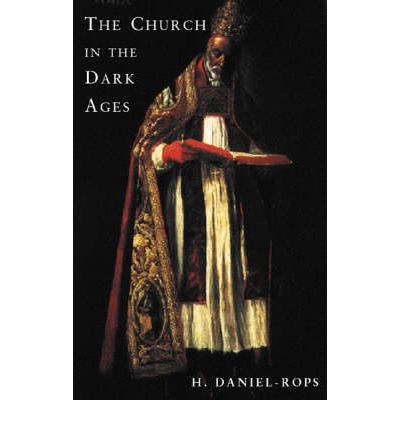 The Church in the Dark Ages
