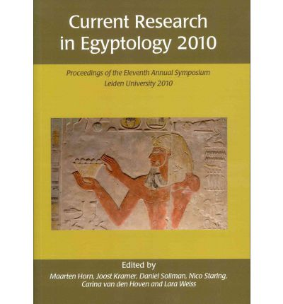 Current Research in Egyptology 2010