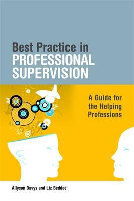 New Guidelines and Best Supervision Practices