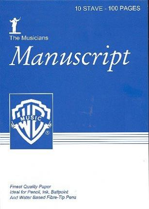 The Musician's Manuscript -- 10 Stave Full Size : White Paper, Pad