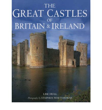 Great Castles of Britain and Ireland
