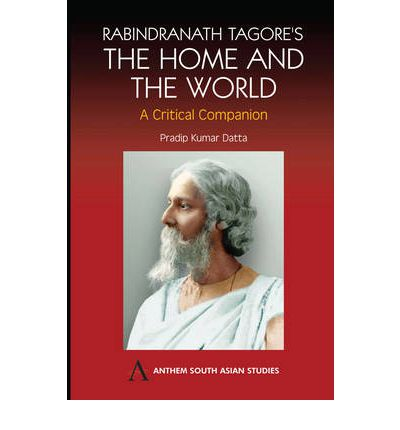 rabindranath tagores quotthe home and the worldquot pradip