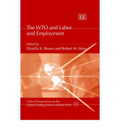 The WTO and Labour and Employment