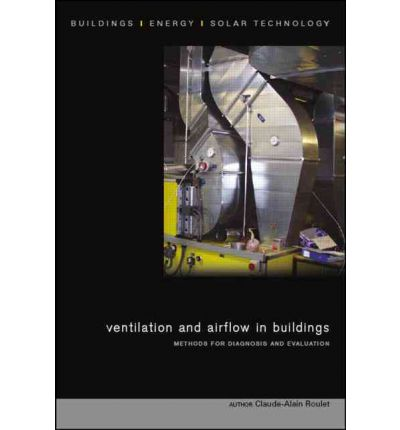 Ventilation and Airflow in Buildings : Methods for Diagnosis and Evaluation