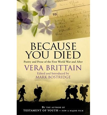 Because You Died: Poetry and Prose of the First World War and After