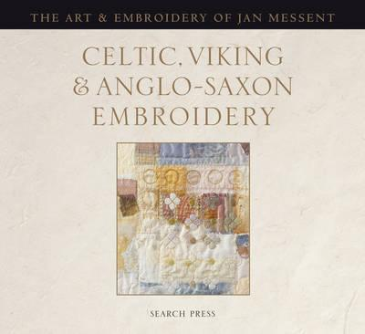 Celtic, Viking and Anglo-Saxon Embroidery