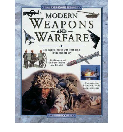 Modern Weapons and Warfare