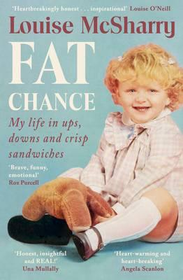 Fat Chance : My Life in Ups, Downs and Crisp Sandwiches