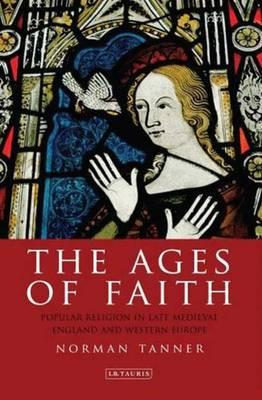 Englisches Buch zum kostenlosen Download The Ages of Faith : Popular Religion in Late Medieval England and Western Europe (German Edition) PDF CHM