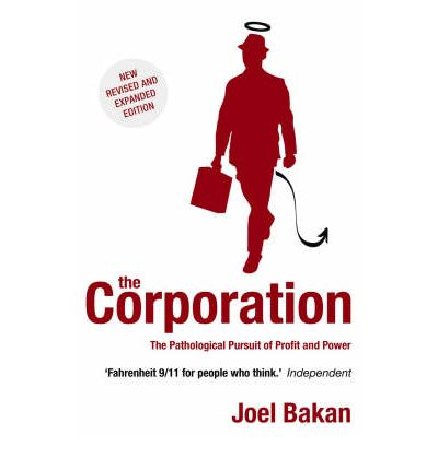 the corporate world as a pathological institution in the book the corporation the pathological pursu While corporate social responsibility in some instances does much good, it is  often  rent and save from the world's largest ebookstore  the corporation:  the pathological pursuit of profit and power  in the most revolutionary  assessment of the corporation as a legal and economic institution since peter  drucker's early.