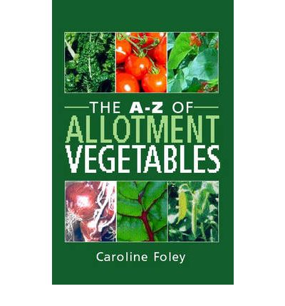 The A-Z of Allotment Vegetables