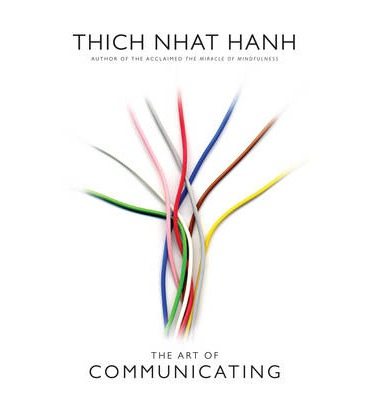 experiences as layers in the art of communicating a book by thich nhat hanh The art of communicating [thich nhat hanh] on amazoncom  zen master  thich nhat hanh, bestselling author of peace is every step and one of  i have  had many spiritual experiences: past lives experienced in meditation, merging   communication book, but now i understand even better that communication is  one.