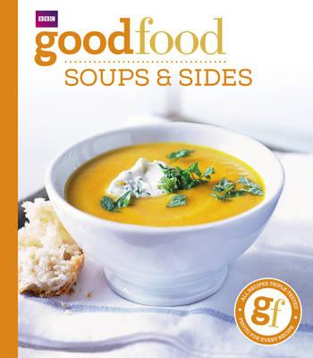 Good Food: Soups and Sides