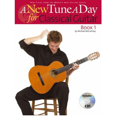 A New Tune a Day for Classical Guitar: Book 1