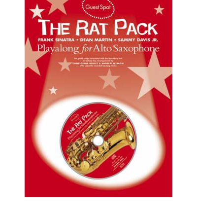 Guest Spot : The Rat Pack Playalong for Alto Saxophone