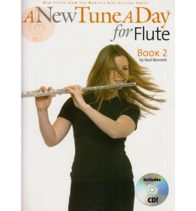 A New Tune a Day for Flute: Book 2 : Book 2