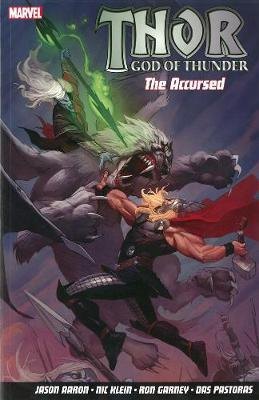 Thor God of Thunder: Once Upon a Time in Midgard Volume 3 : The Accursed