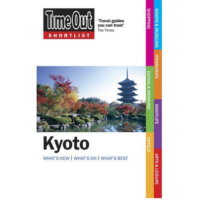 """Time Out"" Shortlist Kyoto"