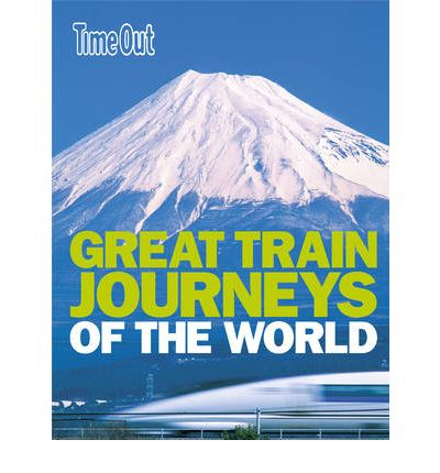 Great Train Journeys of the World