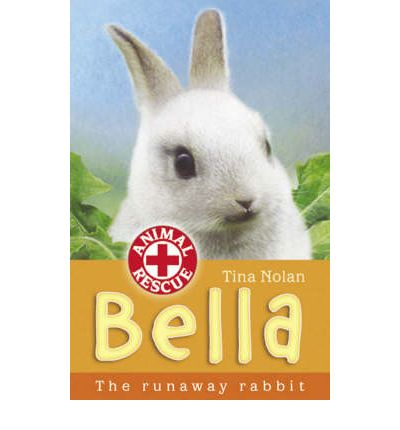 Bella : The Runaway Rabbit