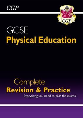 GCSE Physical Education Complete Revision & Practice