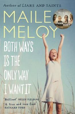 Download gratuito di libri versione completa Both Ways is the Only Way I Want it (Letteratura italiana) PDF DJVU by Maile Meloy