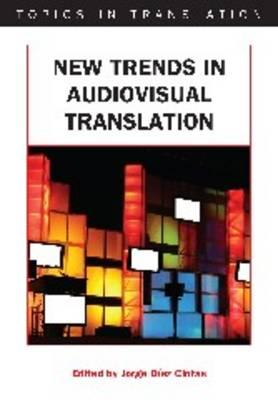 topics in audiovisual translation a new Title: new trends in audiovisual translation topics in translation keywords: get free access to pdf ebook new trends in audiovisual translation topics in translation pdf.