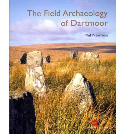 The Field Archaeology of Dartmoor