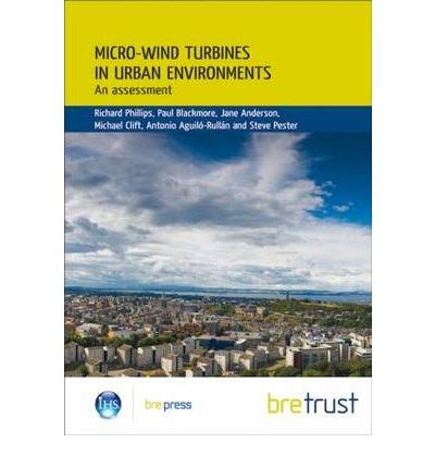 Micro-wind Turbines in Urban Environments : An Assessment (Fb 17)