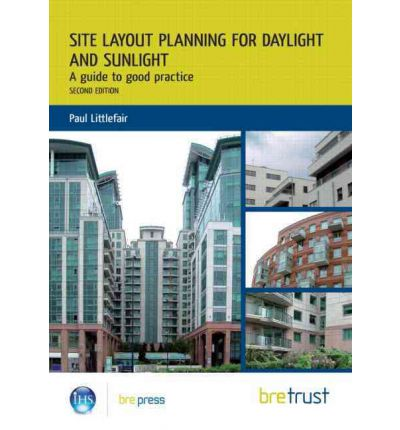 Site Layout Planning for Daylight and Sunlight : A Guide to Good Practice