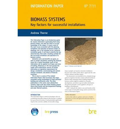 Biomass Systems : Key Factors for Successful Installations