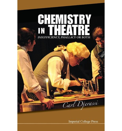 Chemistry in Theatre : Insufficiency, Phallacy or Both