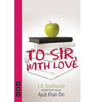 to sir with love e r braithwaite Articles tagged with 'e r braithwaite' at the reviews hub  to sir, with love is adapted by ayub khan din from the original autobiographic story of ex raf pilot e.
