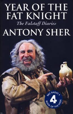 Year of the Fat Knight: The Falstaff Diaries