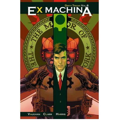 Ex Machina: Dirty Tricks v. 8