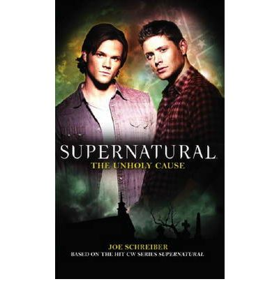 Supernatural: Unholy Cause