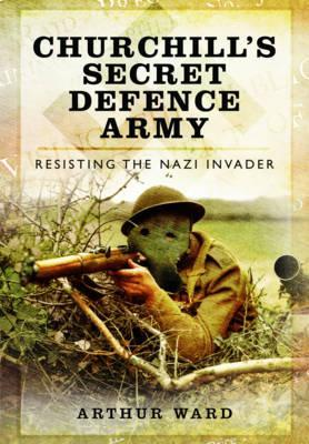 Churchill's Secret Defence Army