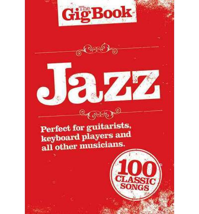 The Gig Book : Jazz